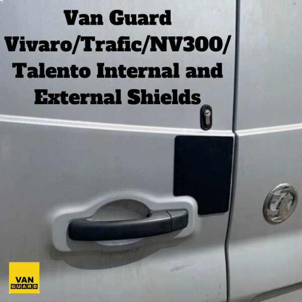 Internal and External Shields for Vivaro/Trafic/NV300/Talento