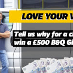 Win a £500 B&Q Gift Card with our #LoveYourVan Competition