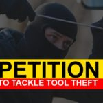 Petition: Stronger punishment for perpetrators of tool thefts from tradesman's vehicles.